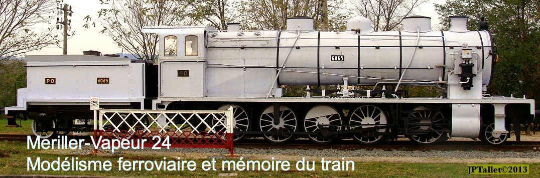 Modélisme ferroviaire en Dordogne – Meriller-Vapeur 24